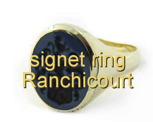 signet ring Ranchicourt